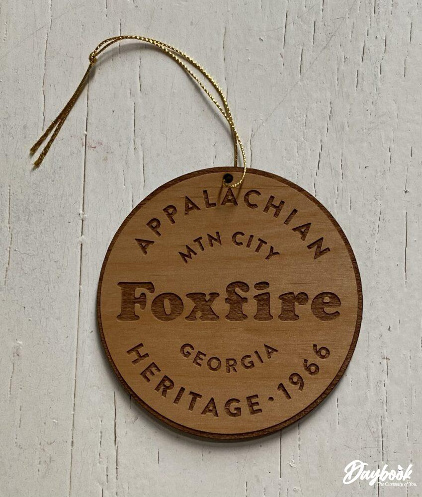 Foxfire wooden ornament